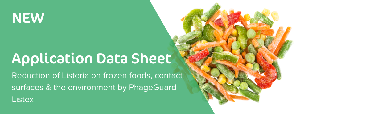 Reduction of Listeria on frozen foods & vegetables, food contact surfaces and in the environment by PhageGuard Listex