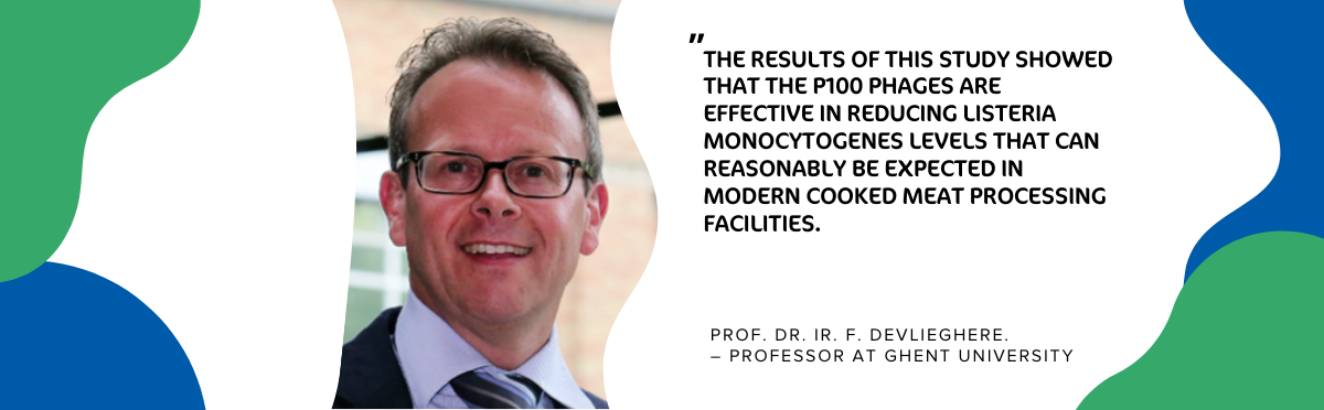 New Publication by Prof. dr. ir. F. Devlieghere: Phages prove effective in reducing Listeria in modern cooked meat processing facilities