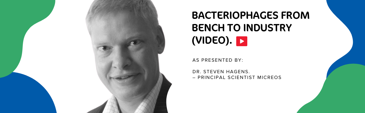 Dr. Steven Hagens discusses Bacteriophage Interventions in Foods to Combat Unwanted Bacterial Pathogens