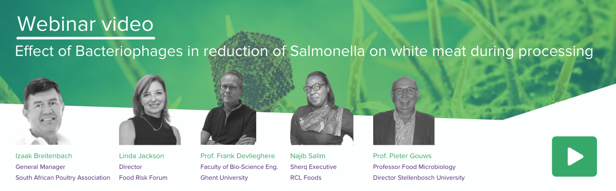 Webinar video review: Effect of Bacteriophages in reduction of Salmonella on white meat during processing