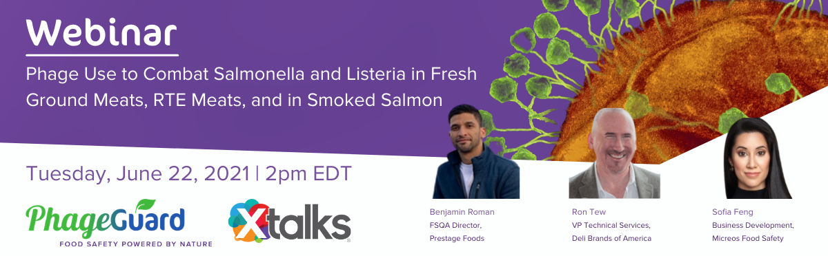 Webinar: Phage Use to Combat Salmonella and Listeria in Fresh Ground Meats, RTE Meats, and in Smoked Salmon
